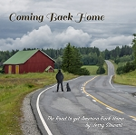 Coming Back Home - CD - (The Road to get America Back Home)